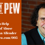 005 – How to Help Victims of Abuse with Dan Allender