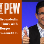 006 – How to Stay Grounded in Tumultuous Times with Bernie Borges