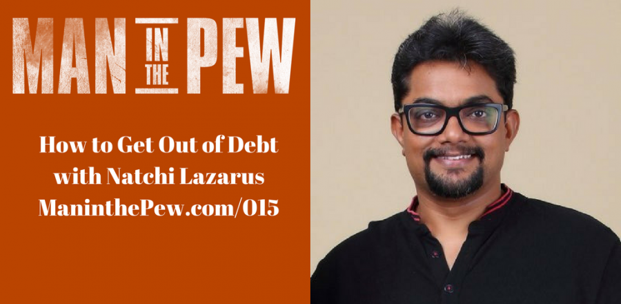 How to Get Out of Debt with Natchi Lazarus MITP015
