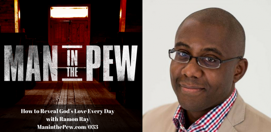 How to Reveal God's Love Every Day with Ramon Ray MITP033