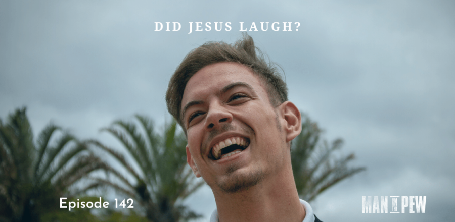 Did Jesus Laugh? (7-Minute Prayers): Episode 142